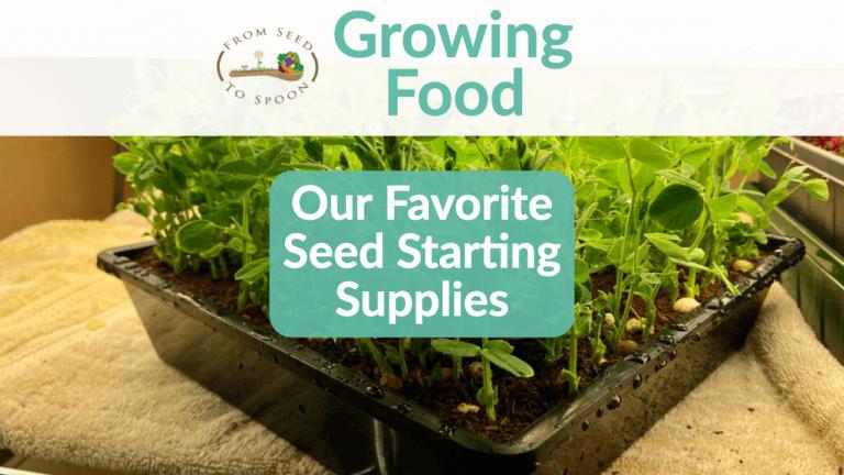 Our Favorite Gardening Supplies